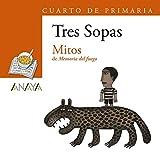 Blíster 'Mitos' 4º de Primaria (LITERATURA INFANTIL (6-11 años) - Plan Lector Tres Sopas (Castellano))