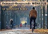 Fahrrad-Hauptstadt MÜNSTER im goldenen Grün (Wandkalender 2022 DIN A2 quer)
