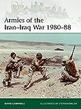 Armies of the Iran–Iraq War 1980–88 (Elite) (English Edition)