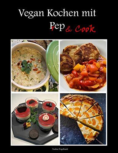 Vegan kochen mit Prep&Cook: Schnelle und...