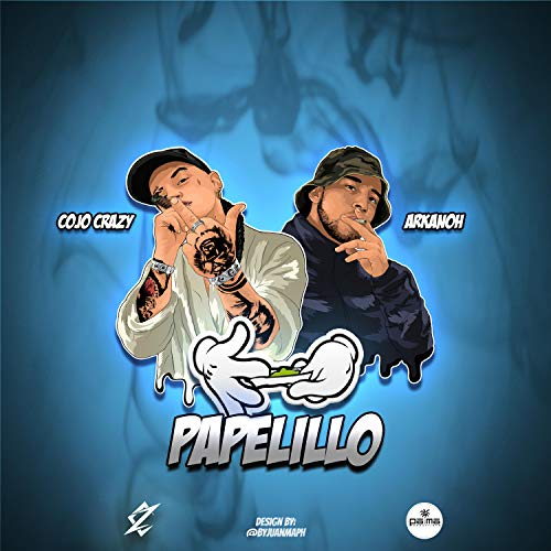 Papelillo (feat. Arkanoh) [Explicit]