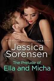 The Prelude of Ella and Micha (A Novella) (The Secret)
