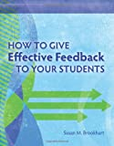 How to Give Effective Feedback to Your Students by Brookhart