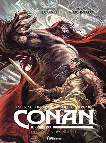Conan il cimmero. Intrusi a palazzo (Vol. 8)