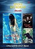 Dana Kilborne ebundle #3: 3 Romane in einem Band