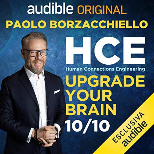 Gestire il proprio stato d'animo con HCE: HCE. Human Connections Engineering 10