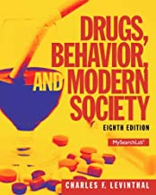 Drugs, Behavior, and Modern Society (8th Edition) - Standalone book