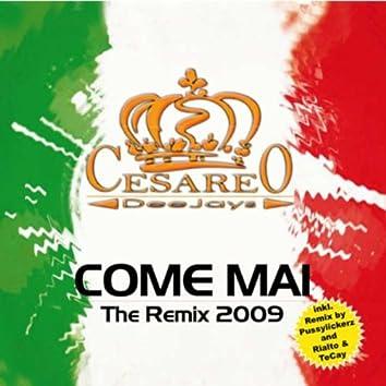 Come Mai the Remix 2009
