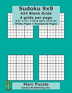 Sudoku 9x9 - 424 Blank Grids: 4 grids per page; 8.5