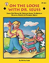 On The Loose With Dr Seuss Gr K-4