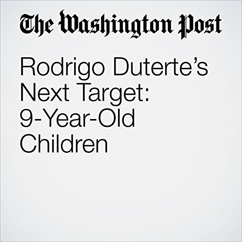 Rodrigo Duterte's Next Target: 9-Year-Old Children copertina