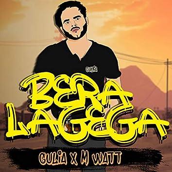 Bera Lage Ga (feat. Gulia)