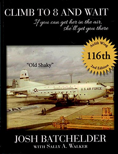 Climb to 8 and Wait: If you can get her in the air, she'll get you there (English Edition)