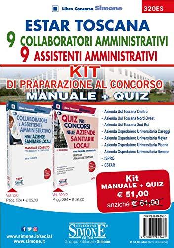 ESTAR Toscana. 9 collaboratori amministrativi - 9 assistenti amministrativi. Kit di preparazione al concorso. Manuale + quiz