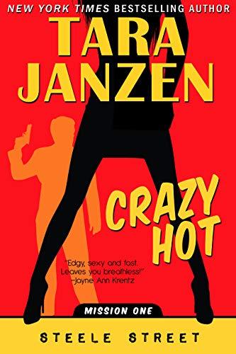 Crazy Hot (Steele Street Book 1)