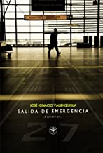 Salida de emergencia (Spanish Edition)