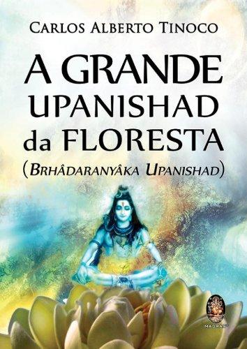 Grande Upanishad da floresta: Brhadaranyaka Upanishad
