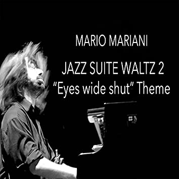 """Suite for Jazz Orchestra No. 2: Waltz (From Stanley Kubrick's """"Eyes Wide Shut"""", Arr. for Piano)"""