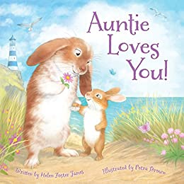 Auntie Loves You! by [Helen Foster James, Petra Brown]