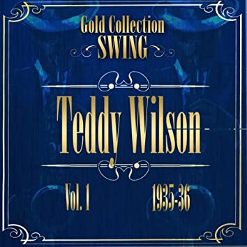 Swing Gold Collection (Teddy Wilson Vol.1 1935-36)