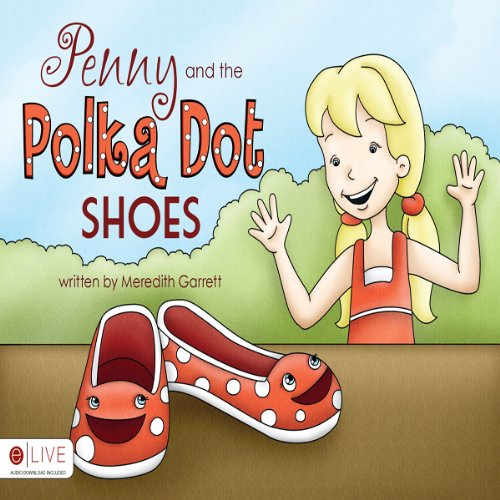 Penny and the Polka Dot Shoes  Audiolibri
