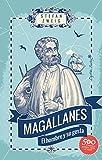 Magallanes: El hombre y su gesta (Ensayo)