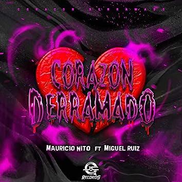 Corazon Derramado (feat. Mauricio Nito)