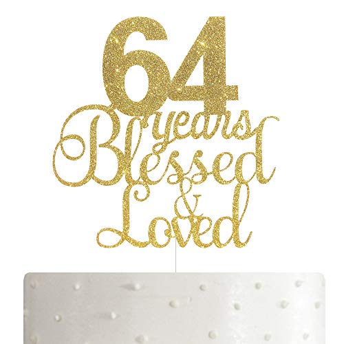 ALPHA K 64th Birthday/Anniversary Cake Topper – 64 Years Blessed & Loved Cake Topper with Gold Glitter