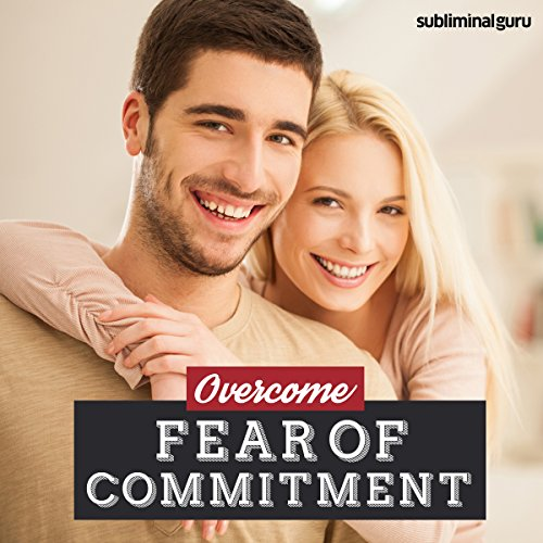 Overcome Fear of Commitment cover art
