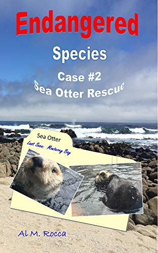 Endangered Species: Case #2 Sea Otter Rescue (English Edition)