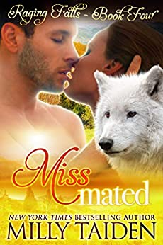 Miss Mated: BBW Paranormal Shape Shifter Romance (Raging Falls Book 4) by [Milly Taiden]