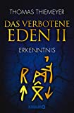 Das verbotene Eden 2: Erkenntnis (Die Eden-Trilogie)
