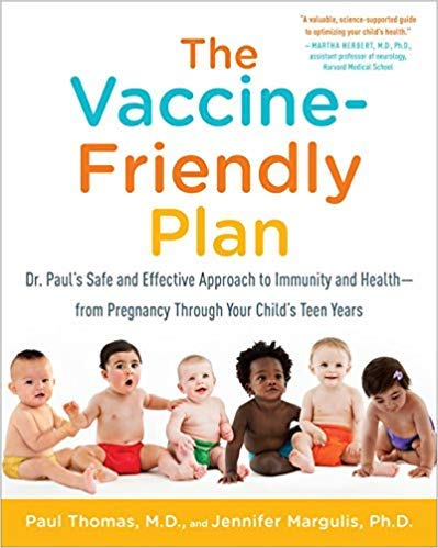 [1101884231] [9781101884232] The Vaccine-Friendly Plan: Dr. Paul's Safe and Effective Approach to Immunity and Health-from Pregnancy Through Your Child's Teen Years-Paperback