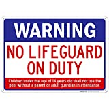 Swimming Pool Sign, Warning No Lifeguard On Duty Sign, Pool Sign 10x14 Rust Free Aluminum,...