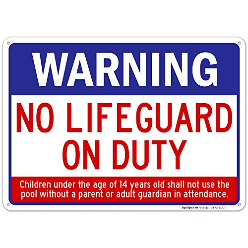 Swimming Pool Sign, Warning No Lifeguard On Duty Sign, Pool Sign 10x14 Rust Free Aluminum, Weather/Fade Resistant, Easy Mounting, Indoor/Outdoor Use, Made in USA by SIGO SIGNS