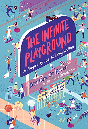 The Infinite Playground: A Player's Guide to Imagination