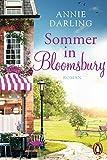 Sommer in Bloomsbury: Roman (Die Bloomsbury-Reihe 2)