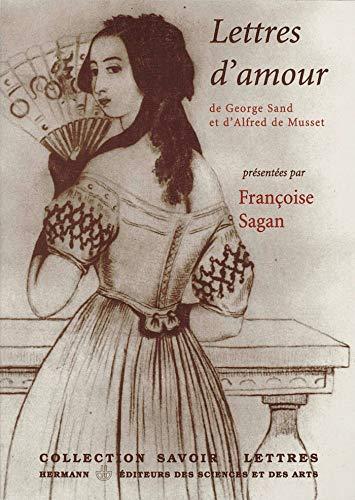 Lettres d'amour: présentées par Françoise Sagan