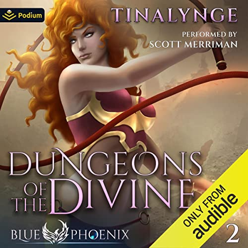 Dungeons of the Divine Audiobook By Tinalynge cover art