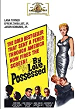By Love Possessed by Lana Turner