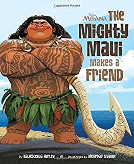 Moana: The Mighty Maui Makes a Friend