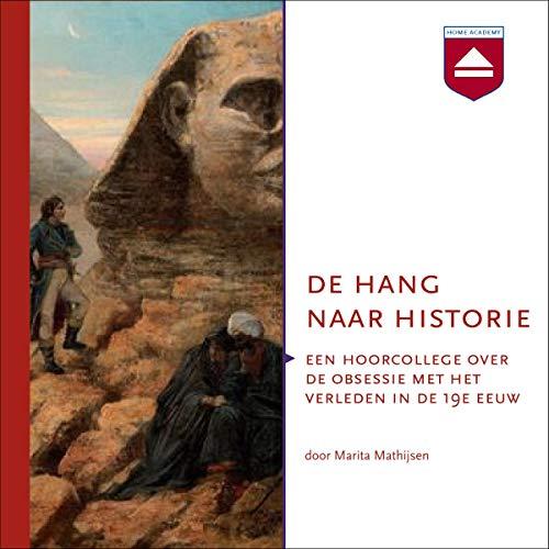 De hang naar historie audiobook cover art