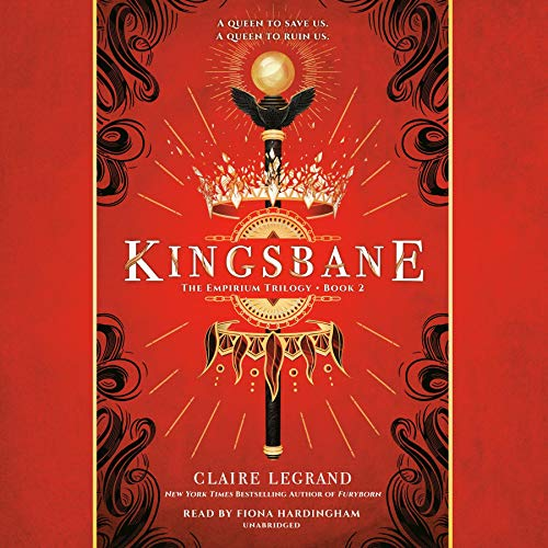Kingsbane     The Empirium Trilogy, Book 2              De :                                                                                                                                 Claire Legrand                               Lu par :                                                                                                                                 Fiona Hardingham                      Durée : 22 h et 25 min     Pas de notations     Global 0,0