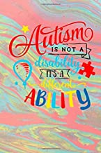 Autism Is Not A Disability It's A Different Ability: Autism Story Book | Journal | Writing Practice Book