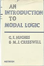 Introduction to Modal Logic by George Edward Hughes (1968-08-01)