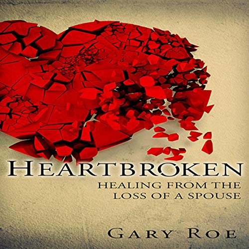 『Heartbroken: Healing from the Loss of a Spouse (Good Grief Series) (Volume 2)』のカバーアート
