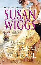The Charm School (Calhoun Chronicles, Book 1): Susan Wiggs