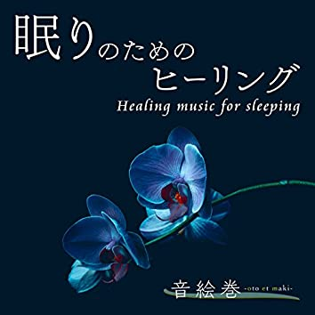 Healing Music for Sleeping