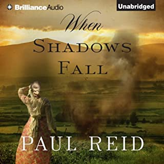 When Shadows Fall                   By:                                                                                                                                 Paul Reid                               Narrated by:                                                                                                                                 Simon Vance                      Length: 10 hrs and 55 mins     1 rating     Overall 3.0