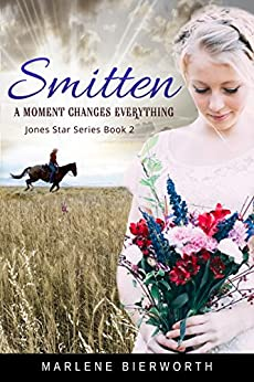 Smitten (Jones Star Series Book 2) by [Marlene Bierworth]